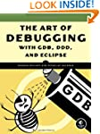 The Art of Debugging with GDB and DDD...
