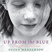 Up from the Blue: A Novel | [Susan Henderson]
