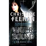 Water Bound: Number 1 in series (Sisters of the Heart)by Christine Feehan