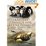 Bravery Awards for Aerial Combat : Stories behind the award of the CGM (Flying)