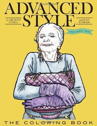 Advanced Style The Coloring Book by Cohen, Ari Seth (2013) Paperback (Advanced Style Coloring Book compare prices)