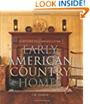 Early American Country Homes: A Retur...