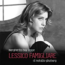 Lessico famigliare (       UNABRIDGED) by Natalia Ginzburg Narrated by Margherita Buy