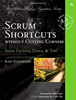 Scrum Shortcuts without Cutting Corners Front Cover