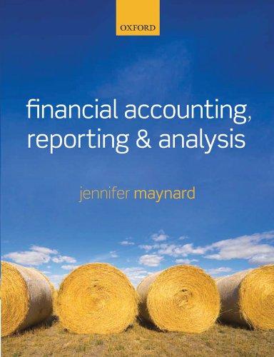 Financial Accounting, Reporting, and Analysis, by Jennifer Maynard