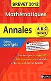 echange, troc Carole Feugère - Mathématiques : Annales sujets corrigés