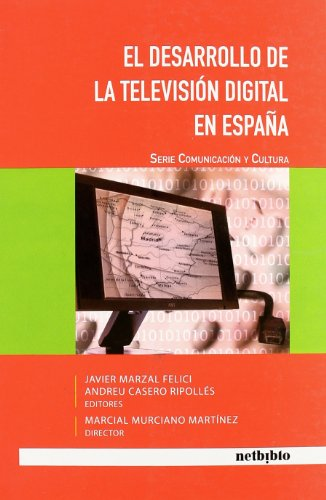 el-desarrollo-de-la-television-digital-en-espana-comunicacion-y-cultura