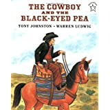 The Cowboy and the Black-Eyed Peaby Tony Johnston