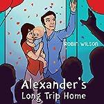 Alexander's Long Trip Home | Gene Honeycutt