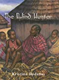 img - for The Blind Hunter book / textbook / text book
