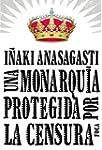 Una monarqu�a protegida por la censura
