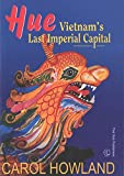 img - for Hue: Vietnam's Last Imiperial Capital book / textbook / text book