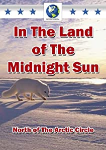 In the Land of the Midnight Sun