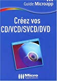 Cr�ez vos CD / VCD / SVCD / DVD