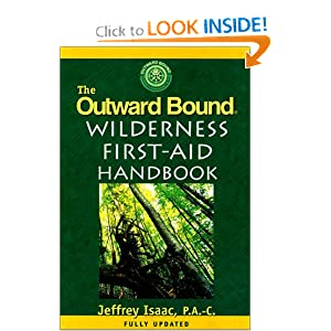 The Outward Bound Wilderness First-Aid Handbook: Revised Edition