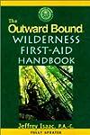 The Outward Bound Wilderness First Ai...