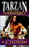 Tarzan: The Epic Adventures (0099269597) by Salvatore, R.A.