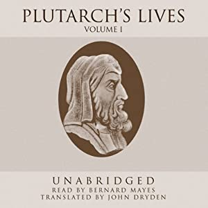 Plutarch's Lives, Volume 1 | [Plutarch, John Dryden (translator)]
