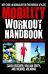 The Mobility Workout Handbook: Over 1...