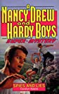 Spies and Lies (Nancy Drew & Hardy Boys Super Mysteries #13)