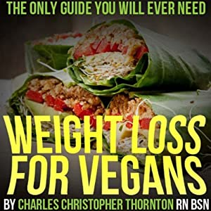 Weight Loss for Vegans Audiobook