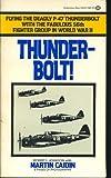 Thunderbolt (0345283074) by Martin Caidin