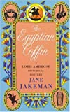 The Egyptian Coffin (Lord Ambrose Historical Mysteries) (0747256047) by Jakeman, Jane