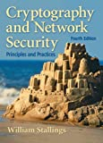 Cryptography And Network Security: Principles and Practices (0131873164) by Stallings, William