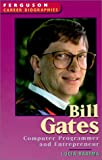 Bill Gates (Ferguson Career Biographies)