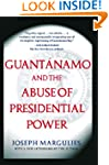 Guantanamo and the Abuse of President...