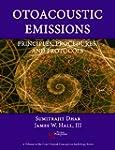 Otoacoustic Emissions: Principles, Pr...