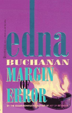 Margin of Error, Edna Buchanan