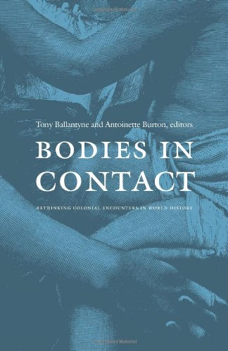 Bodies in Contact: Rethinking Colonial Encounters in...