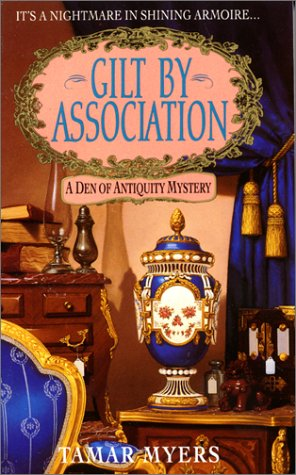 Image for Gilt by Association : A Den of Antiquity Mystery