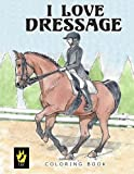 img - for I Love Dressage Coloring Book book / textbook / text book