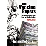 The Vaccine Papersby Janine Roberts
