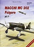 Macchi MC202 Folgore: 1 (Aviolibri Special Series)