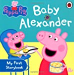 Peppa Pig: Baby Alexander (Peppa Pig...