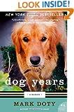 Dog Years: A Memoir (P.S.)