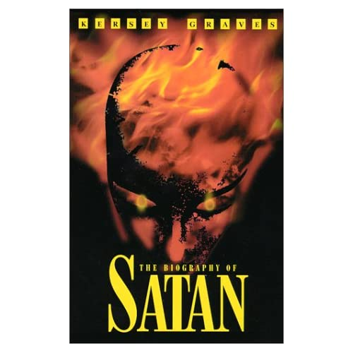 Kersey Graves   The Biography of Satan [1 eBook   PDF] preview 0