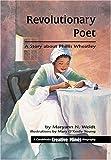 Revolutionary Poet (Creative Minds Biography) (Creative Minds Biographies Series)