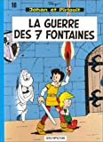 echange, troc Peyo - Johan et Pirlouit, tome 10 : La guerre des 7 fontaines