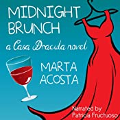 Midnight Brunch: Casa Dracula, Book 2 | [Marta Acosta]
