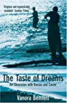 The Taste of Dreams: An Obsession Wit...