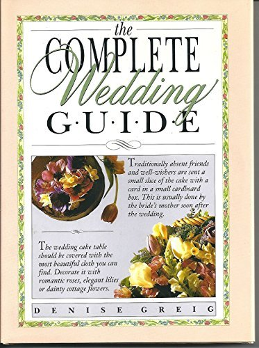 the-complete-wedding-guide-by-denise-greig-1992-06-01