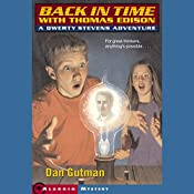 Back in Time with Thomas Edison: Qwerty Stevens Adventures | Dan Gutman
