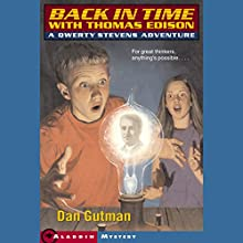 Back in Time with Thomas Edison: Qwerty Stevens Adventures Audiobook by Dan Gutman Narrated by Joshua Swanson