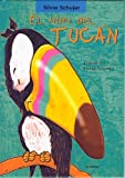 El hipo del tucan (Coleccion Un Cuento, Un Canto y a Dormir) (Spanish Edition)