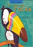 El hipo del tucan (Coleccion Un Cuento, Un Canto y a Dormir) (Spanish Edition)