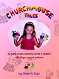img - for Churchmouse Tales book / textbook / text book